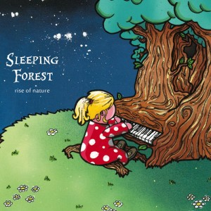 SLEEPING FOREST - RISE OF NATURE