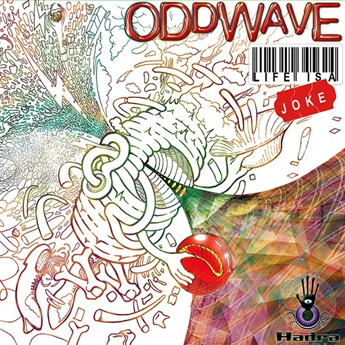 ODDWAVE - LIFE IS A JOKE